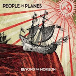 Beyond The Horizon - People In Planes
