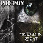 No End In Sight - Pro-Pain