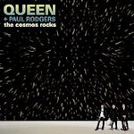 The Cosmos Rocks - {Queen} + Paul Rodgers
