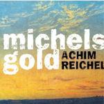 Michels Gold - Achim Reichel