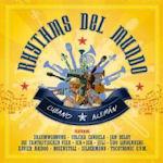 Rhythms Del Mundo - Cubano Aleman - Rhythms Del Mundo