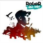 Alles Roger - Roger
