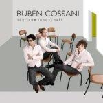 Die tägliche Landschaft - Ruben Cossani