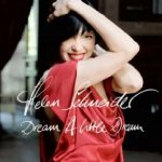 Dream A Little Dream - Helen Schneider