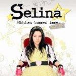Mädchen kommen immer - Selina