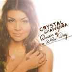 Dawn Of A New Day - Crystal Shawanda