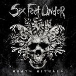 Death Rituals - Six Feet Under