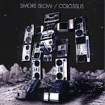 Colossus - Smoke Blow