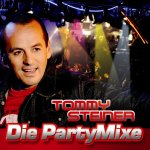 Die Party Mixe - Tommy Steiner