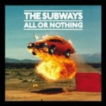 All Or Nothing - Subways