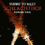 Schlachthof - Bastard Tour - Subway To Sally