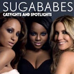 Catfights And Spotlights - Sugababes
