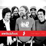 The Best Yet - Switchfoot