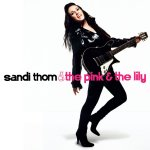 The Pink And The Lily - Sandi Thom