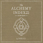 The Alchemy Index Vols. III + IV - Thrice