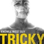 Knowle West Boy - Tricky