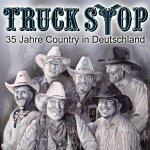 35 Jahre Country aus Deutschland - Truck Stop