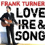 Love Ire And Song - Frank Turner