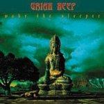 Wake The Sleeper - Uriah Heep