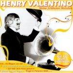 Henry Valentino - Meine schönsten Melodien - Henry Valentino