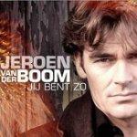 Jij bent zo - Jeroen van der Boom