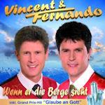 Wenn er die Berge sieht - Vincent + Fernando