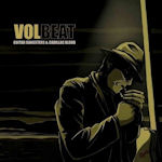 Guitar Gangsters And Cadillac Blood - Volbeat