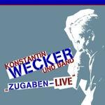 Zugaben - Live - Konstantin Wecker