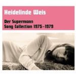 Der Supermann - Song Collection 1975-1979 - Heidelinde Weis