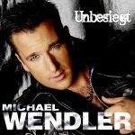 Unbesiegt - Michael Wendler