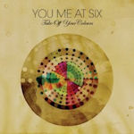 Take Off Your Colours - You Me At Six