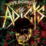 Life Goes On - Adicts