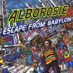 Escape From Babylon - Alborosie