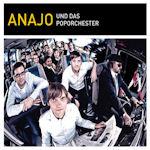 Anajo und das Poporchester - Anajo