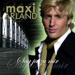 Sag Ja zu mir - Maxi Arland