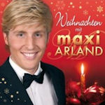 Weihnachten mit Maxi Arland - Maxi Arland