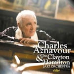 Charles Aznavour + the Clayton Hamilton Jazz Orchestra - {Charles Aznavour} + Clayton Hamilton Jazz Orchestra