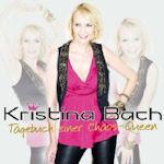 Tagebuch einer Chaos-Queen - Kristina Bach