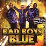 Rarities Remixed - Bad Boys Blue