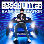 Bass Generation - Basshunter