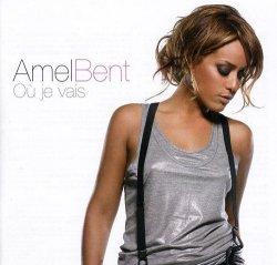 Ou je vais - Amel Bent