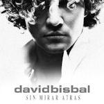 Sin mirar atras - David Bisbal