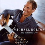 One World, One Love - Michael Bolton