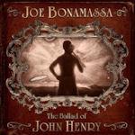 The Ballad Of John Henry - Joe Bonamassa