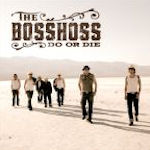 Do Or Die - BossHoss