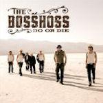 Do Or Die - BossHoss