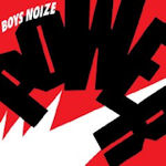 Power - Boys Noize