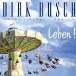 Leben! - Dirk Busch