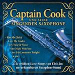 Die größten Love-Songs von Elvis - Captain Cook und seine Singenden Saxophone