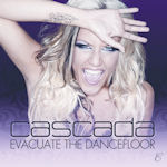 Evacuate The Dancefloor - Cascada